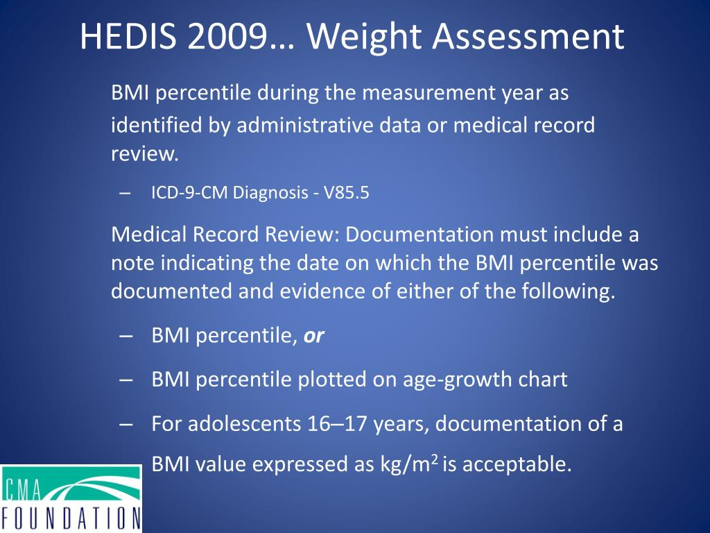 BMI percentile during the measurement year as identified by administrative data or medical record review.