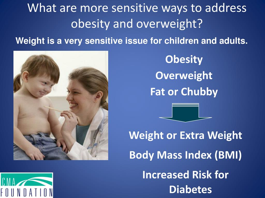 What are more sensitive ways to address obesity and overweight?