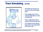trace scheduling 2 of 3