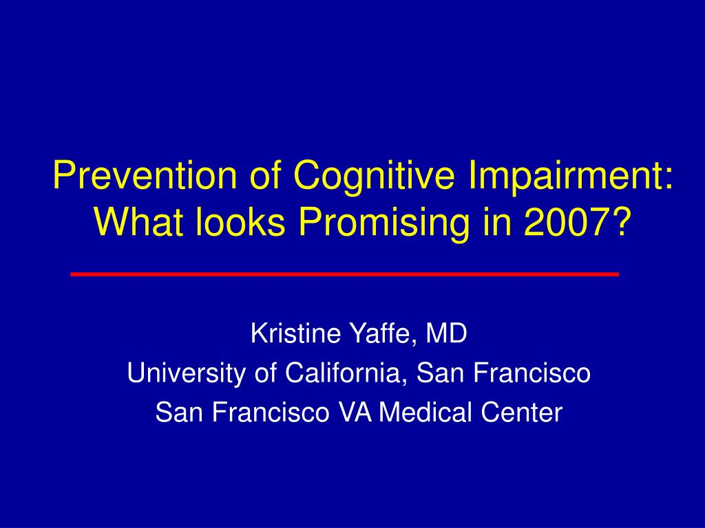 prevention of cognitive impairment what looks promising in 2007 l.