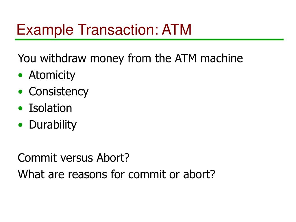 Example Transaction: ATM