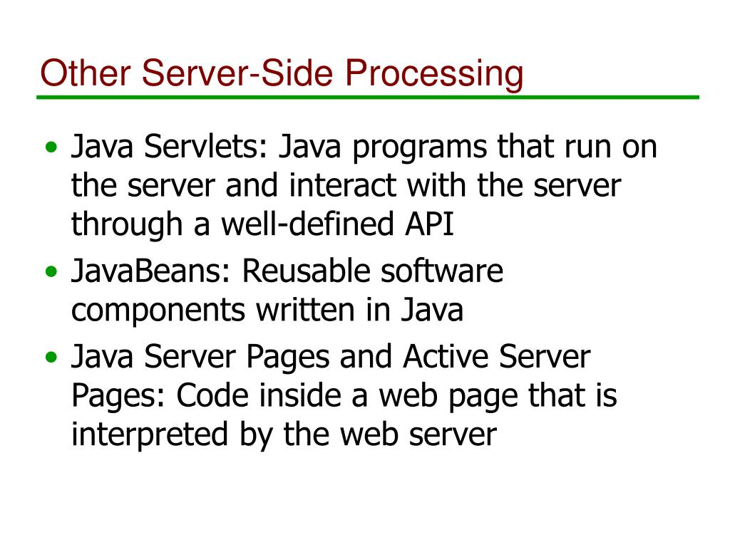 Other Server-Side Processing