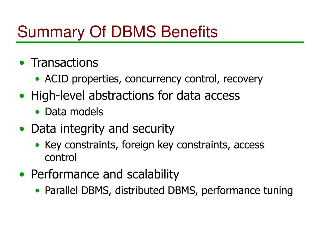 Summary Of DBMS Benefits