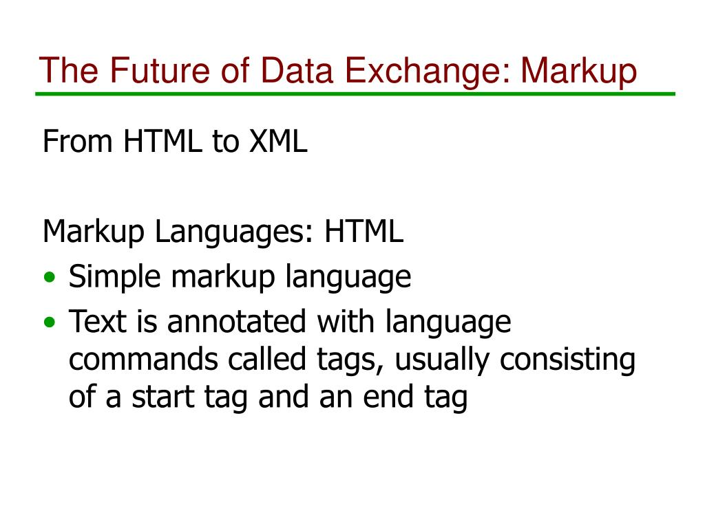 The Future of Data Exchange: Markup