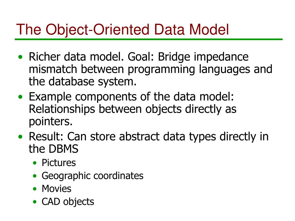 The Object-Oriented Data Model