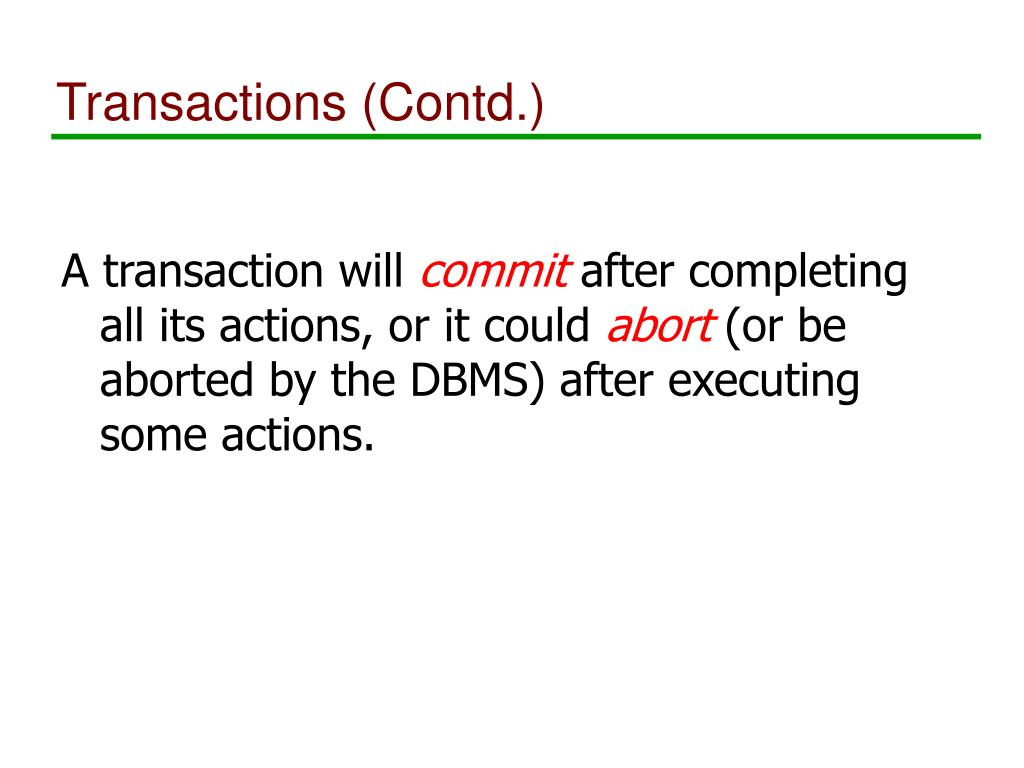 Transactions (Contd.)
