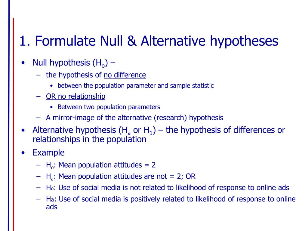 1. Formulate Null & Alternative hypotheses