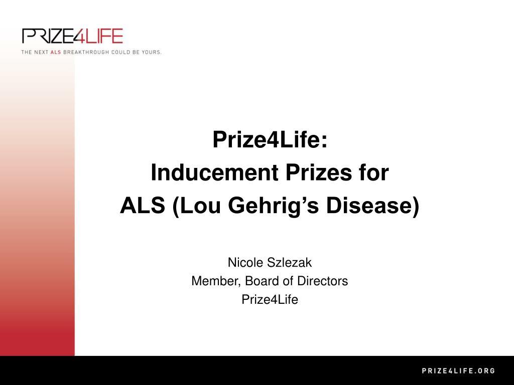 Prize4Life:
