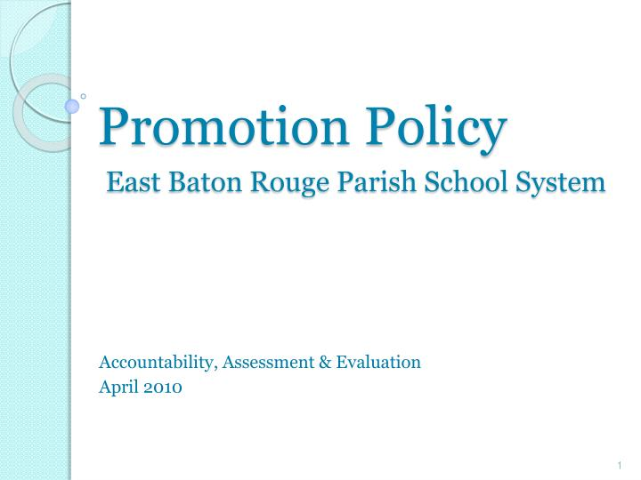 Promotion policy east baton rouge parish school system