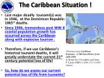 the caribbean situation