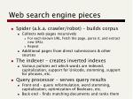 web search engine pieces