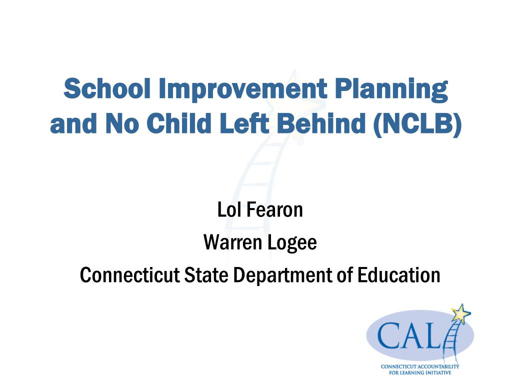 school improvement planning and no child left behind nclb l.