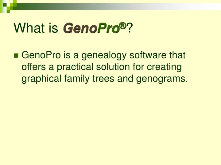 What is geno pro