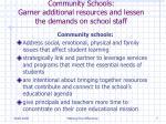 community schools garner additional resources and lessen the demands on school staff