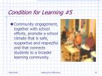 condition for learning 5