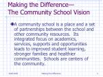 making the difference the community school vision