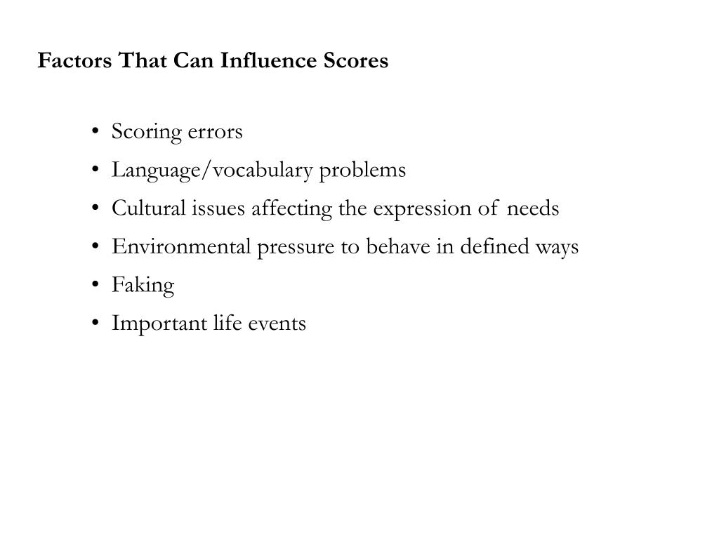 Factors That Can Influence Scores
