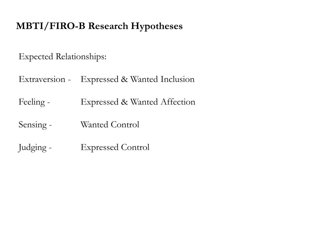 MBTI/FIRO-B Research Hypotheses