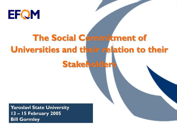 The social commitment of universities and their relation to their stakeholders