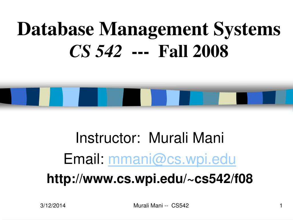 database management systems cs 542 fall 2008