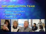 implementation team