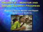 priority 4 monitor and report student progress