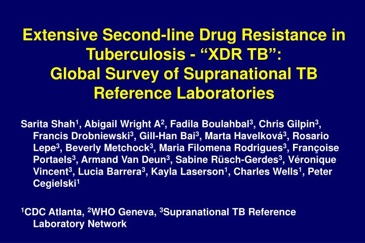 """Extensive Second-line Drug Resistance in Tuberculosis - """"XDR TB"""":"""
