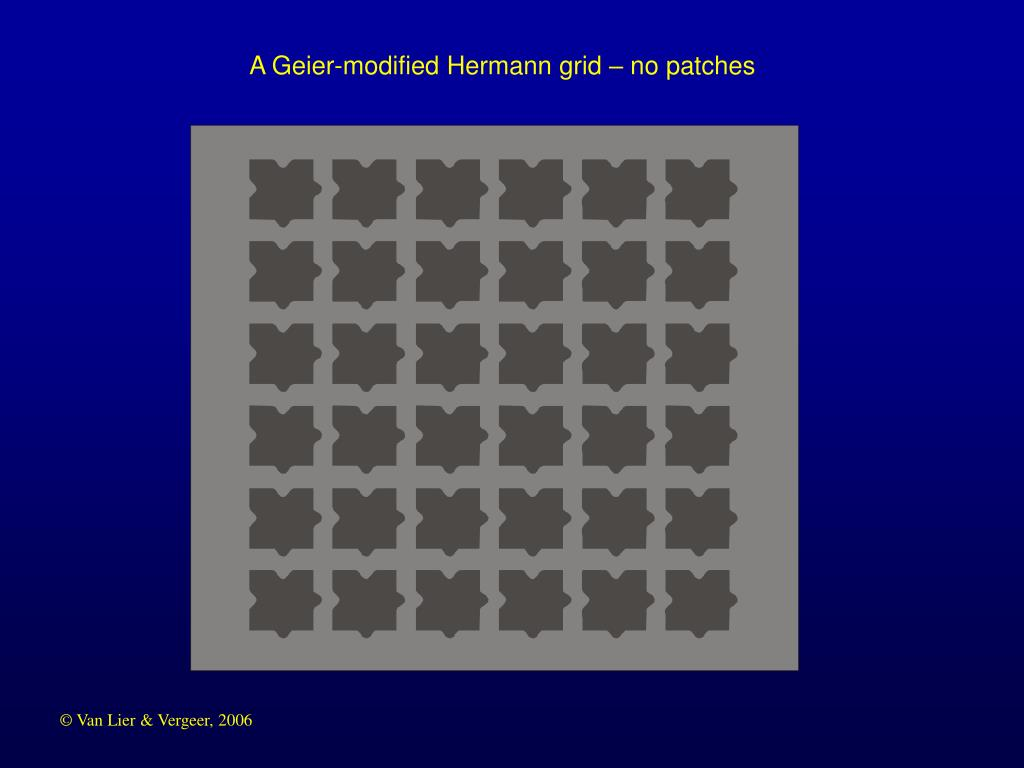 A Geier-modified Hermann grid – no patches