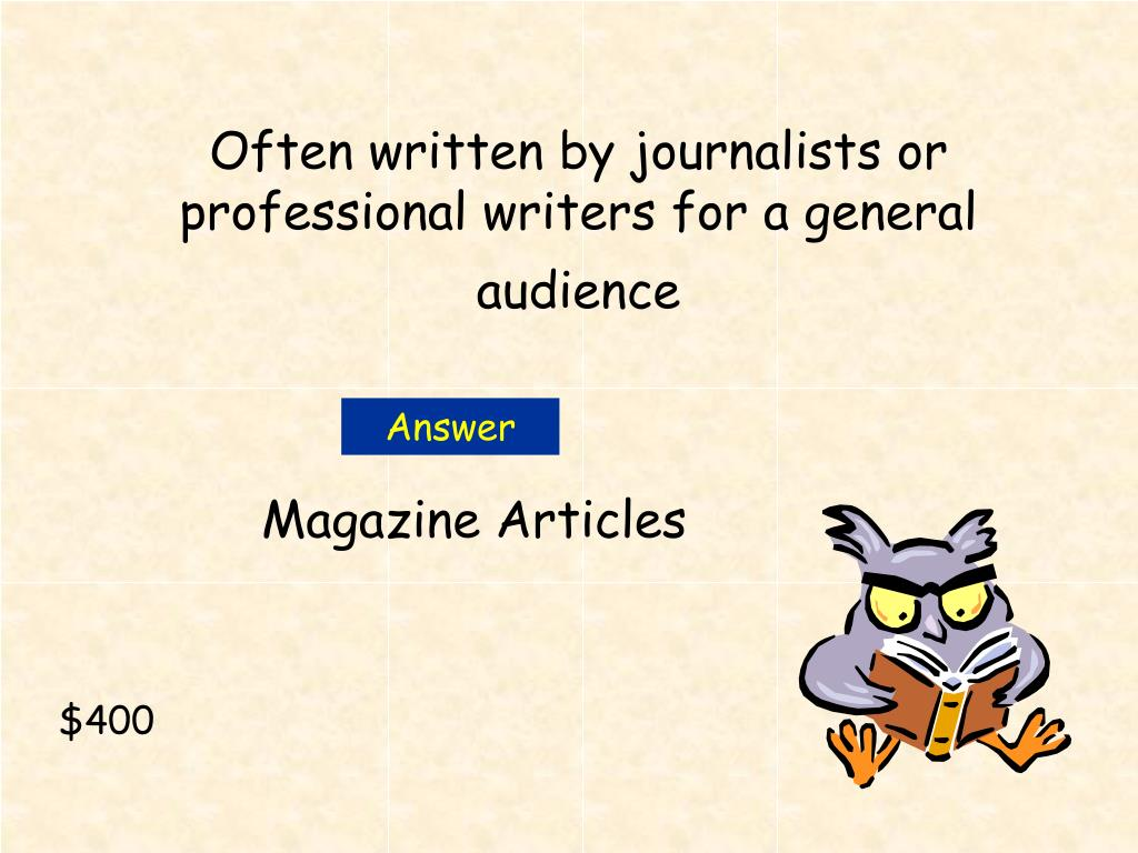 Often written by journalists or professional writers for a general audience