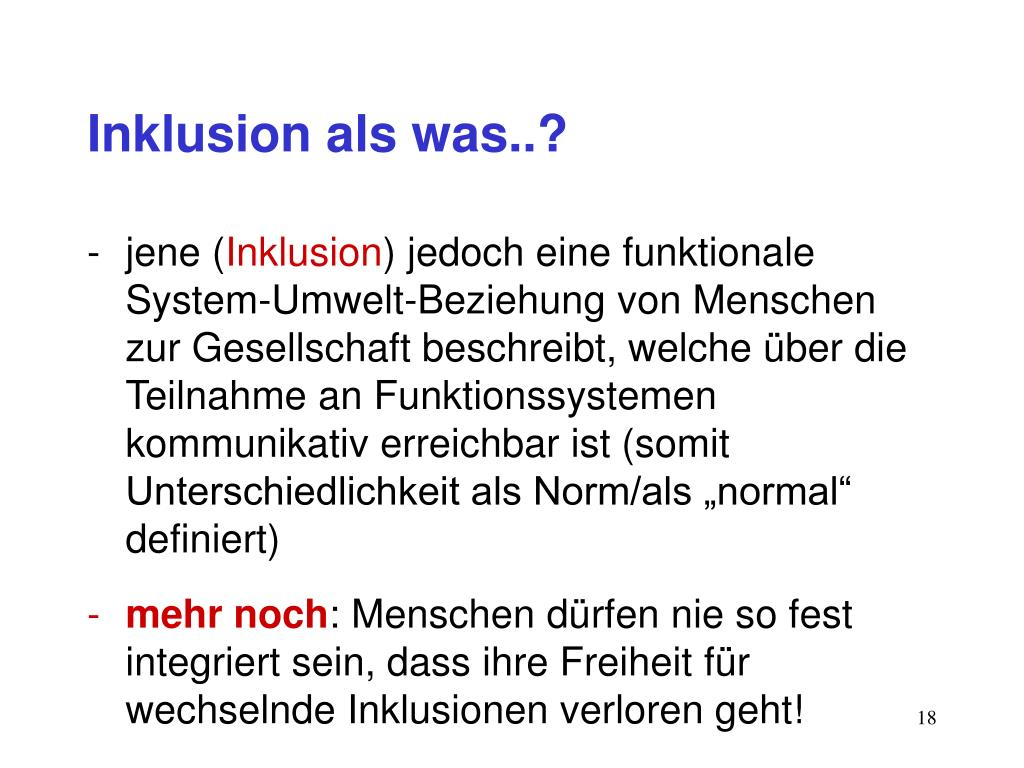 Inklusion als was..?