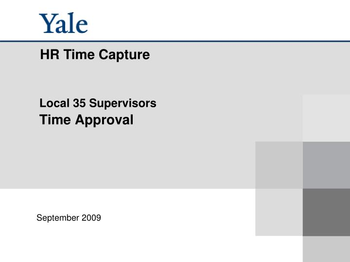 Local 35 supervisors time approval