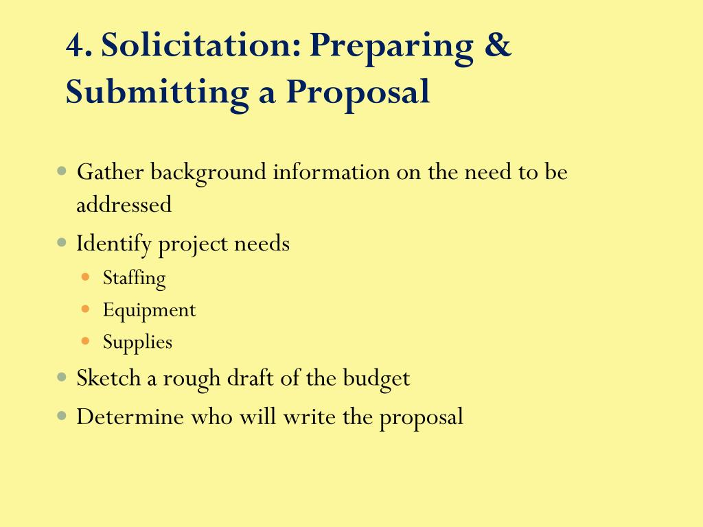 4. Solicitation: Preparing & Submitting a Proposal
