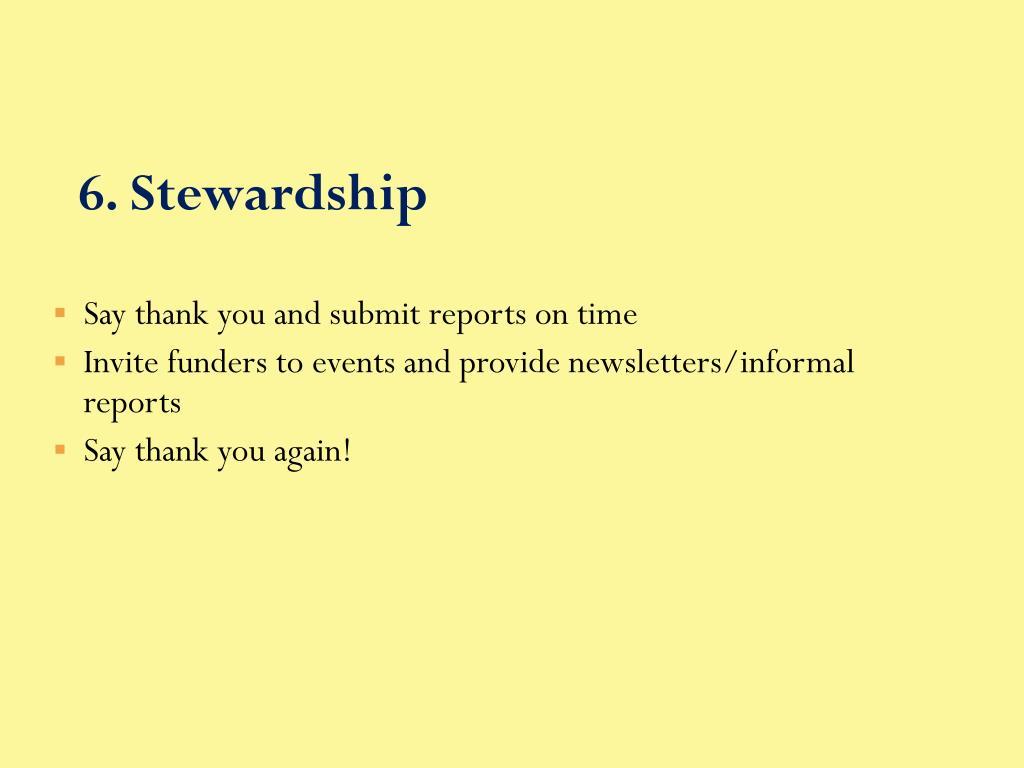 6. Stewardship