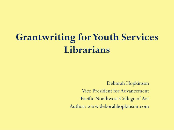 Grantwriting for youth services librarians