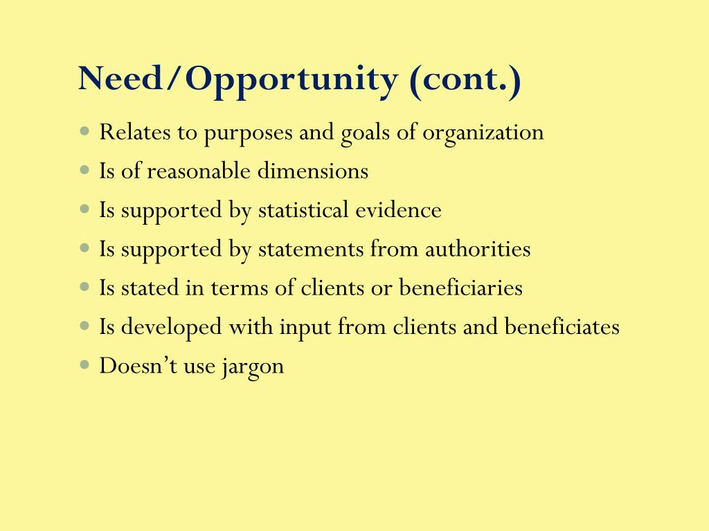 Need/Opportunity (cont.)