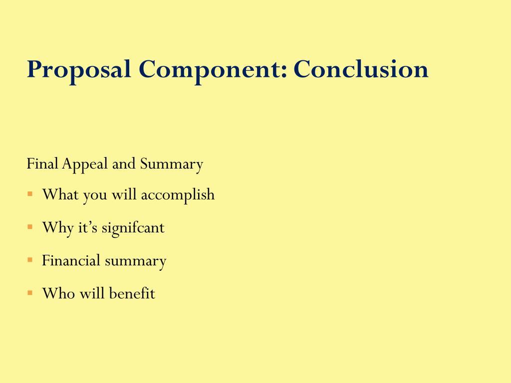 Proposal Component: Conclusion