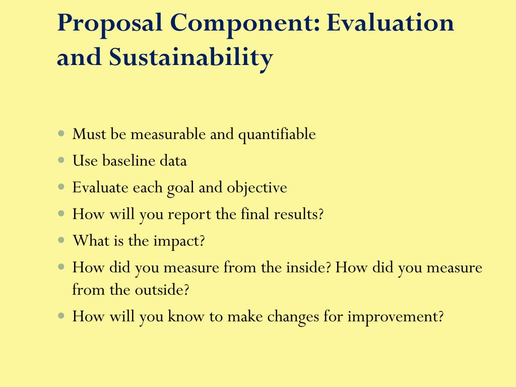 Proposal Component: Evaluation and Sustainability