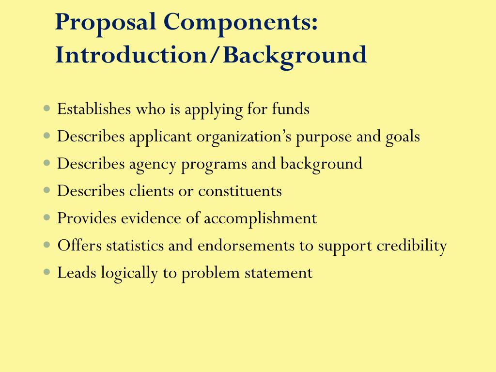 Proposal Components: Introduction/Background