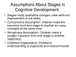 assumptions about stages in cognitive development