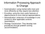 information processing approach to change