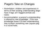 piaget s take on changes