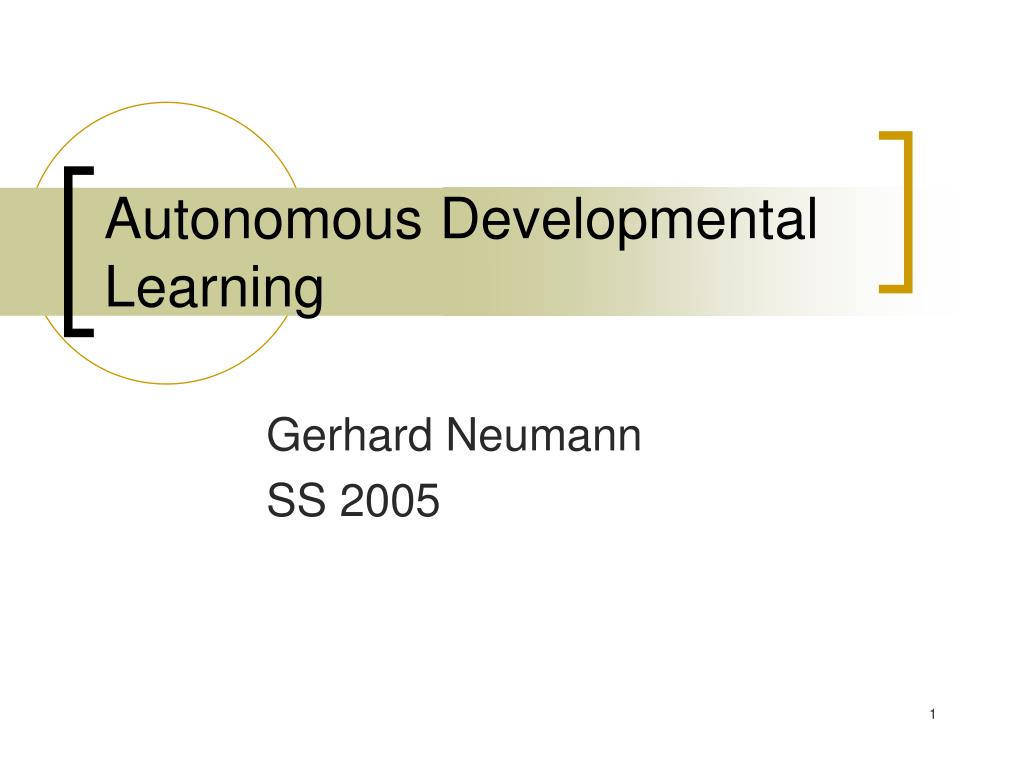 autonomous developmental learning