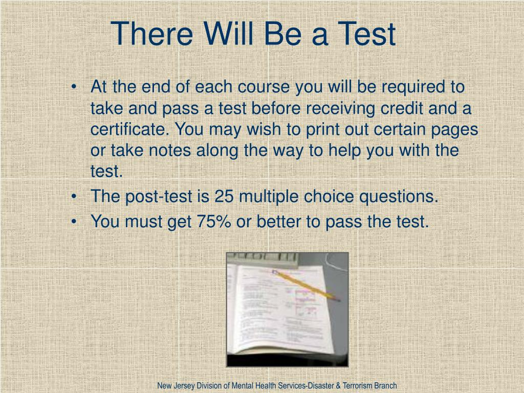 There Will Be a Test