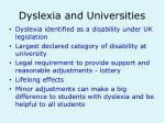 dyslexia and universities