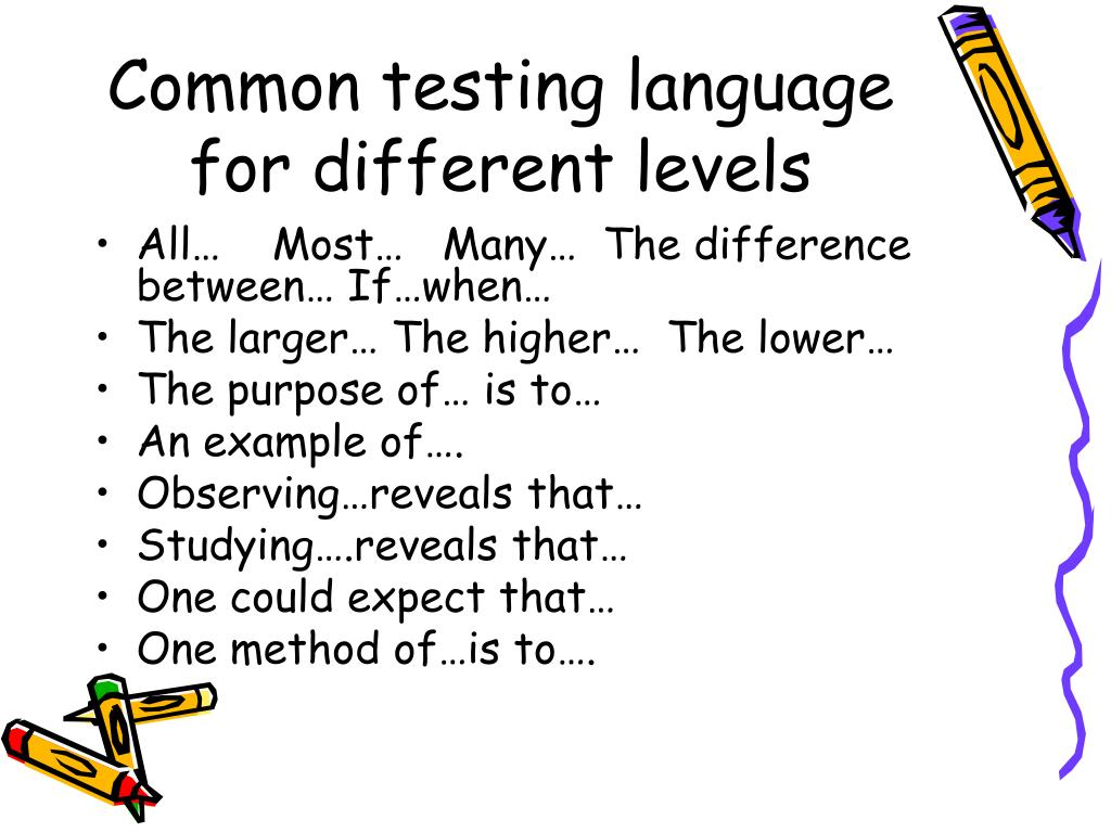 Common testing language for different levels