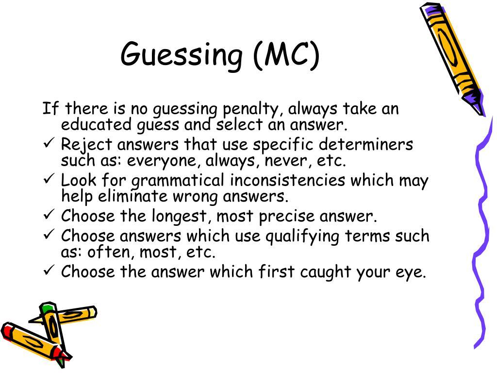 Guessing (MC)