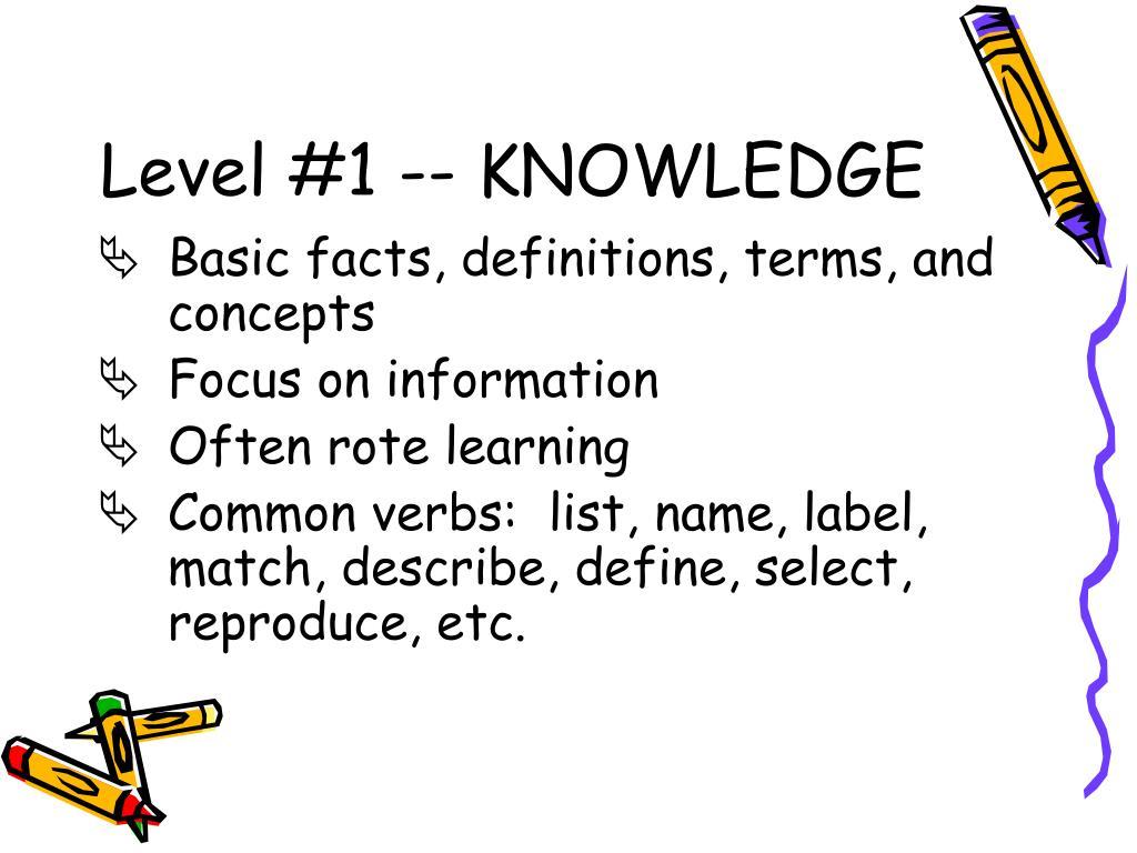 Level #1 -- KNOWLEDGE