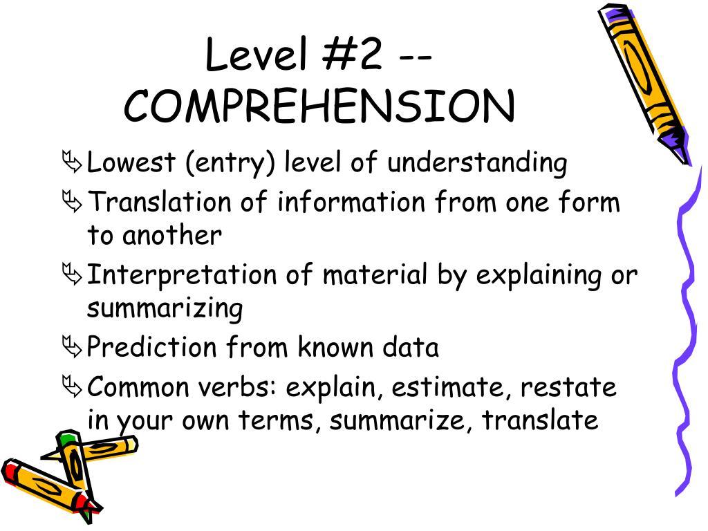 Level #2 -- COMPREHENSION