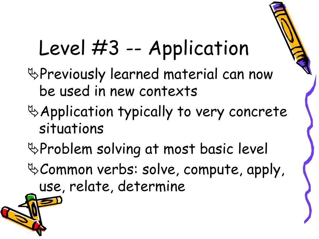 Level #3 -- Application