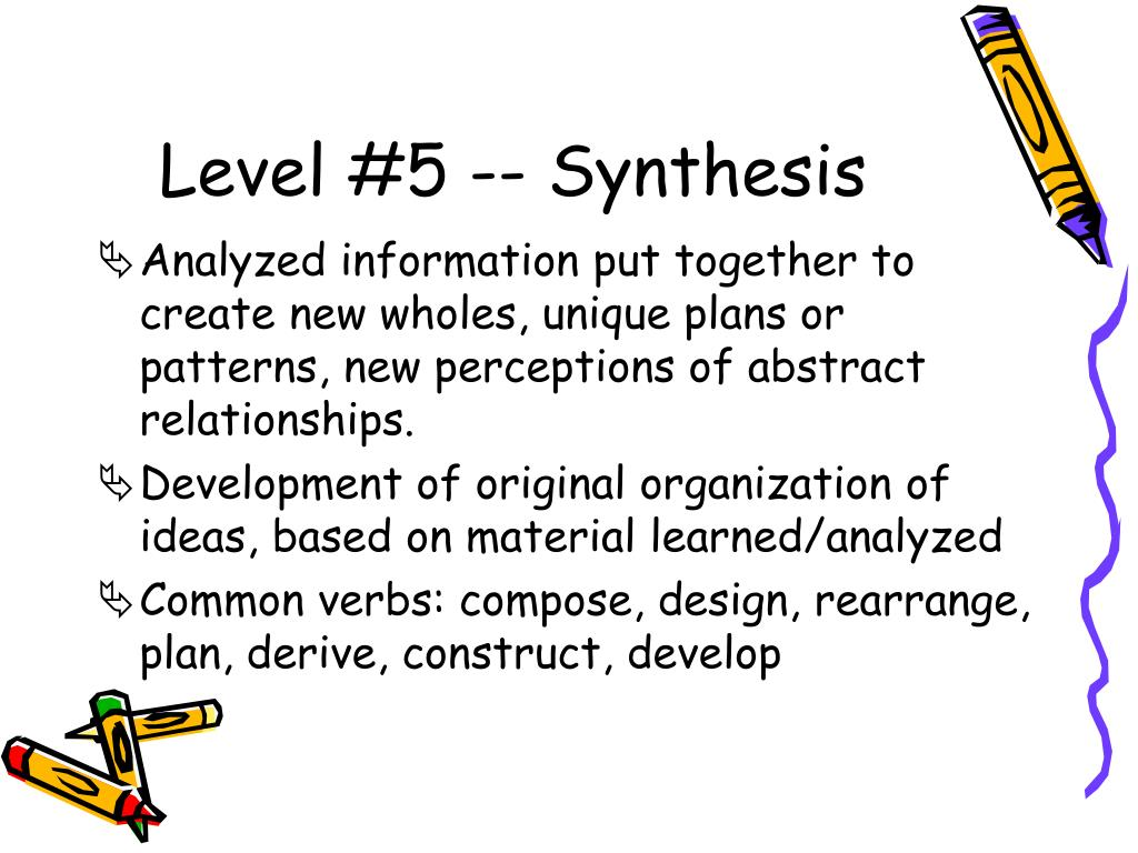Level #5 -- Synthesis